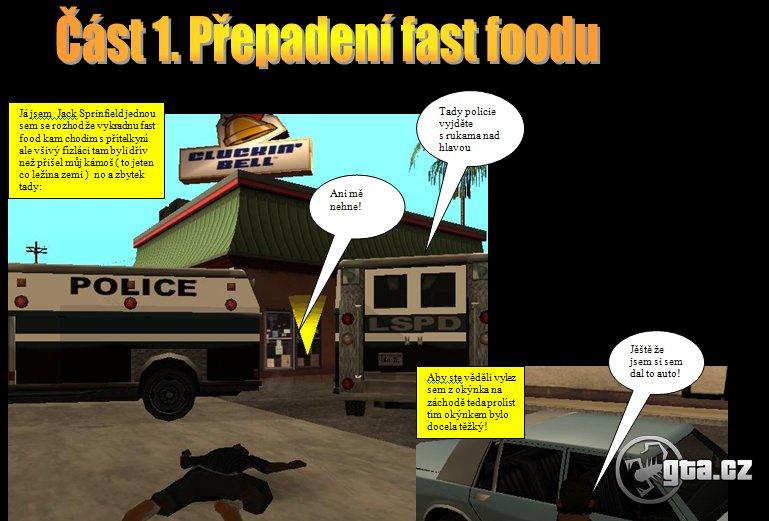 Jack vyloupí fastfood s zbohatne.